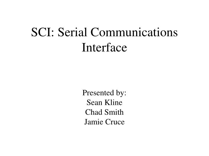 Sci serial communications interface