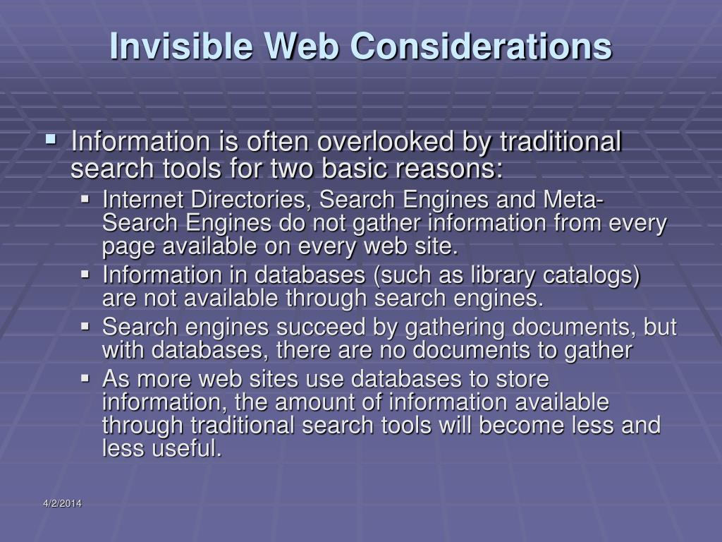 Invisible Web Considerations