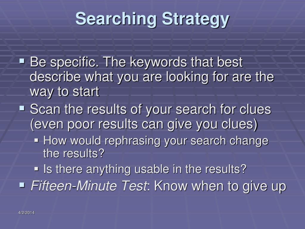Searching Strategy