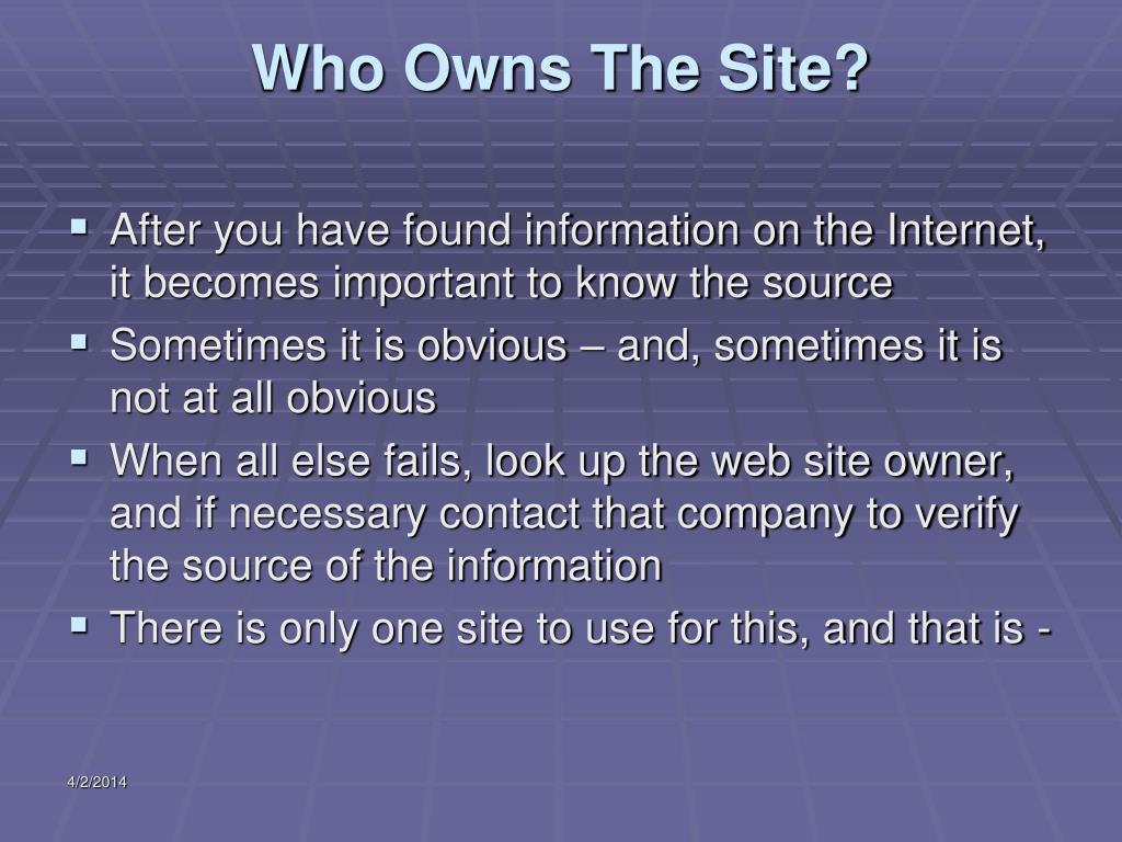 Who Owns The Site?