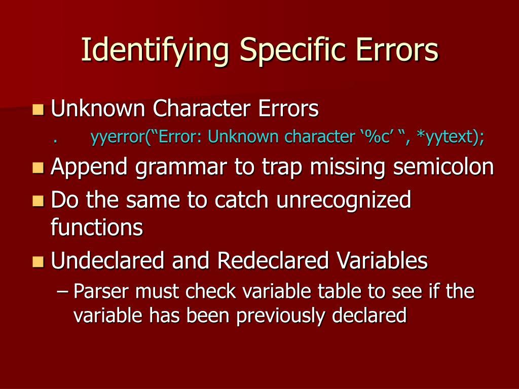 Identifying Specific Errors