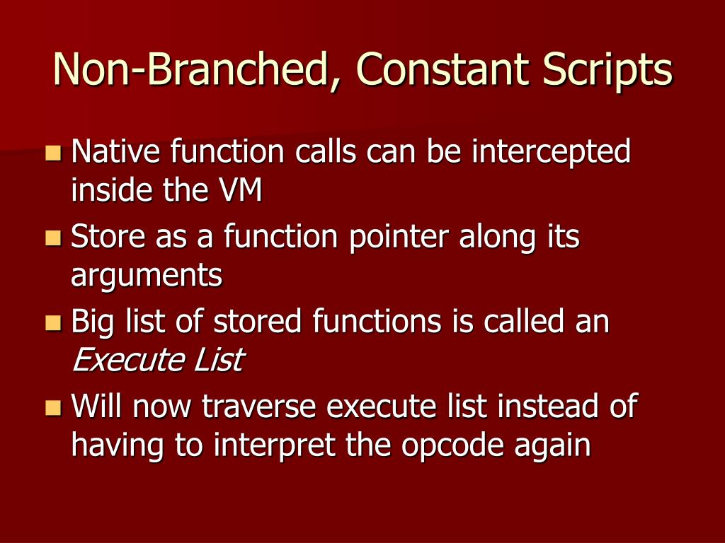 Non-Branched, Constant Scripts
