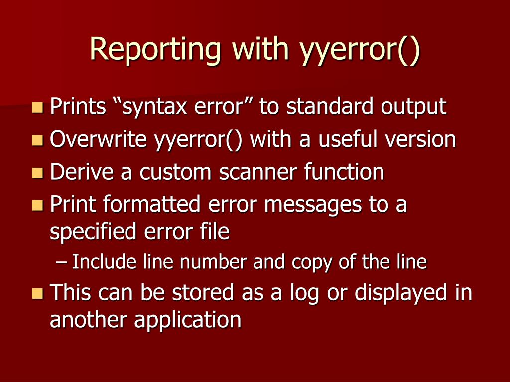 Reporting with yyerror()