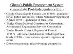 ghana s public procurement system immediate post independence era
