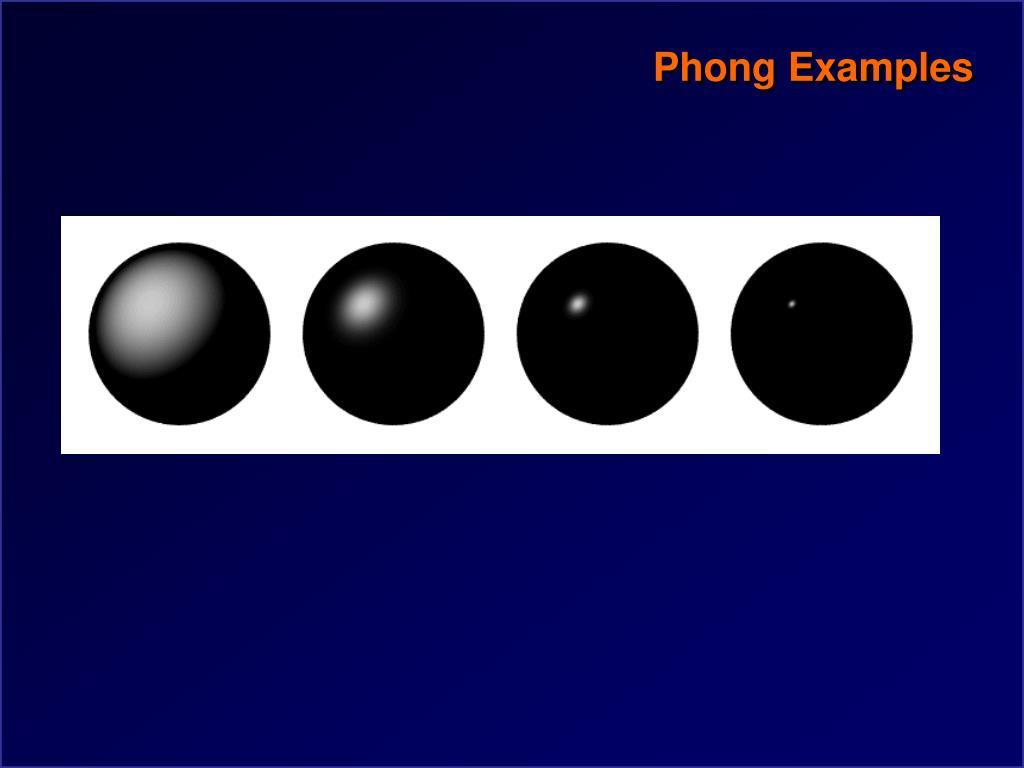 Phong Examples