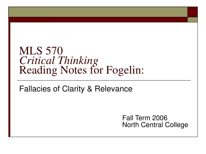 mls 570 critical thinking reading notes for fogelin n.