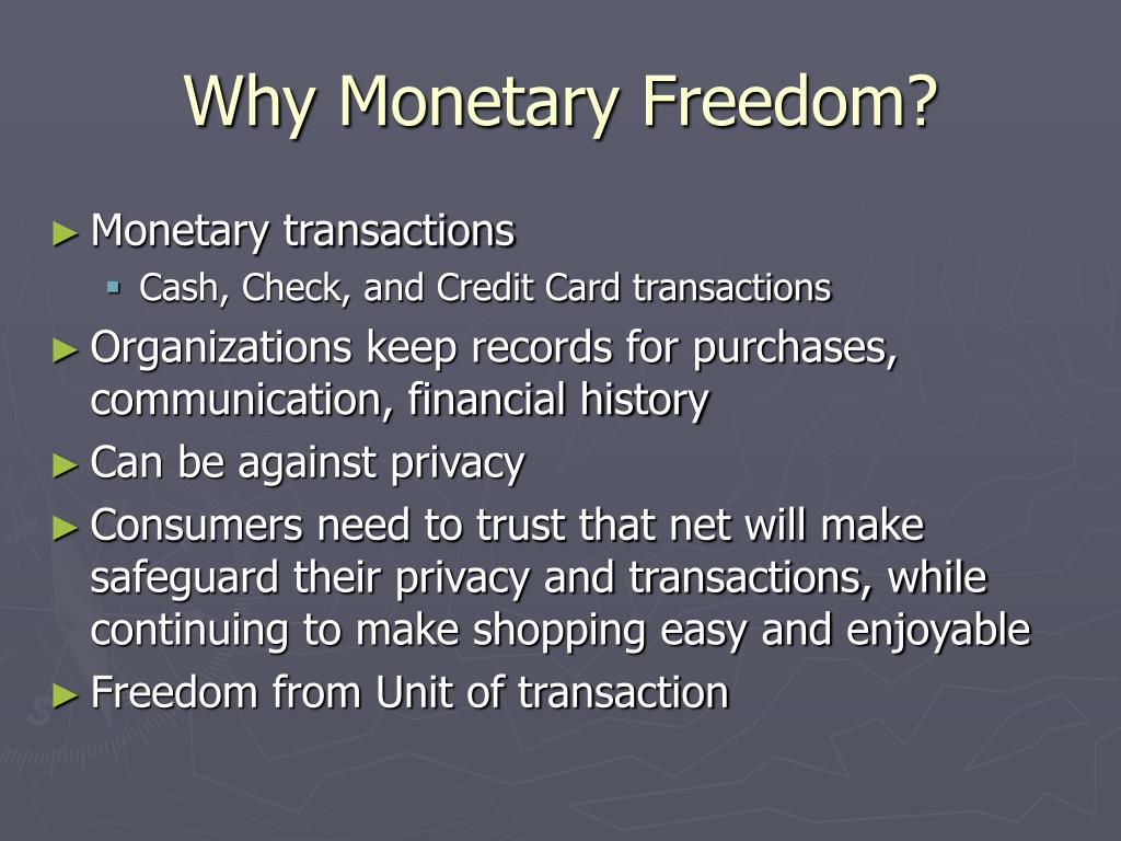 Why Monetary Freedom?