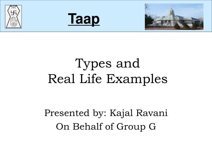 Types and real life examples