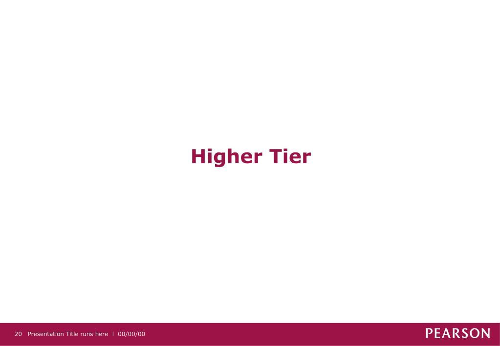 Higher Tier