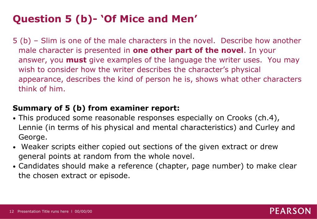 Question 5 (b)- 'Of Mice and Men'