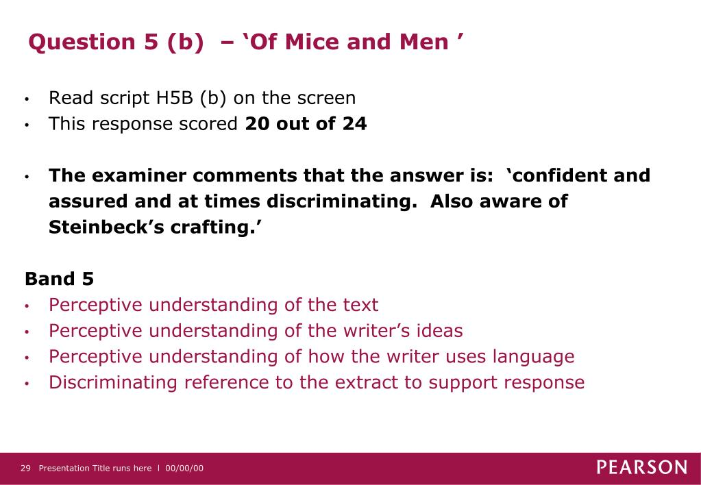 Question 5 (b)  – 'Of Mice and Men '