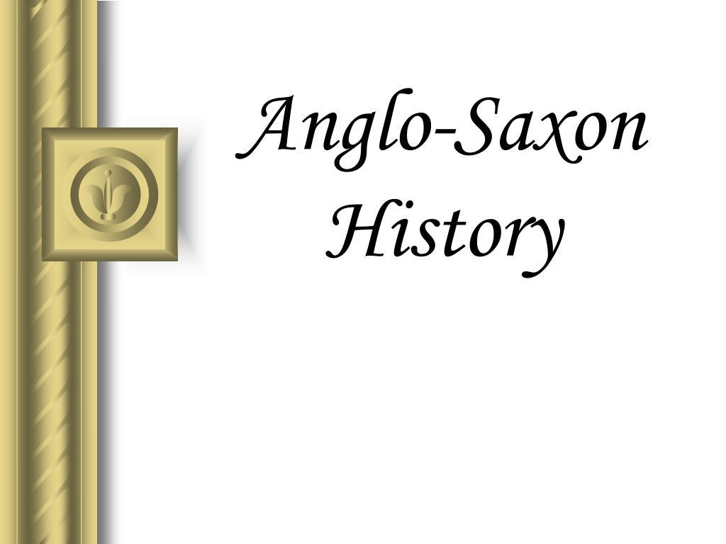 Anglo-Saxon History