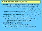 a multi sectoral monetary model28
