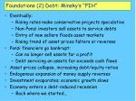 foundations 2 debt minsky s fih18