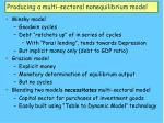 producing a multi sectoral nonequilibrium model