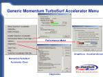 generic momentum turbosurf accelerator menu