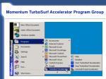 momentum turbosurf accelerator program group