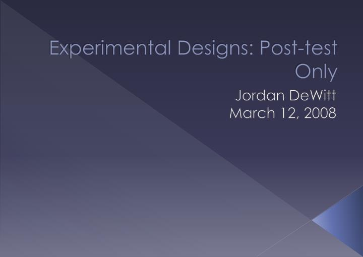 experimental designs post test only n.