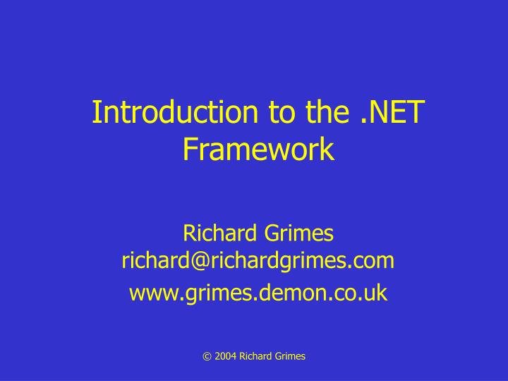 Introduction to the net framework