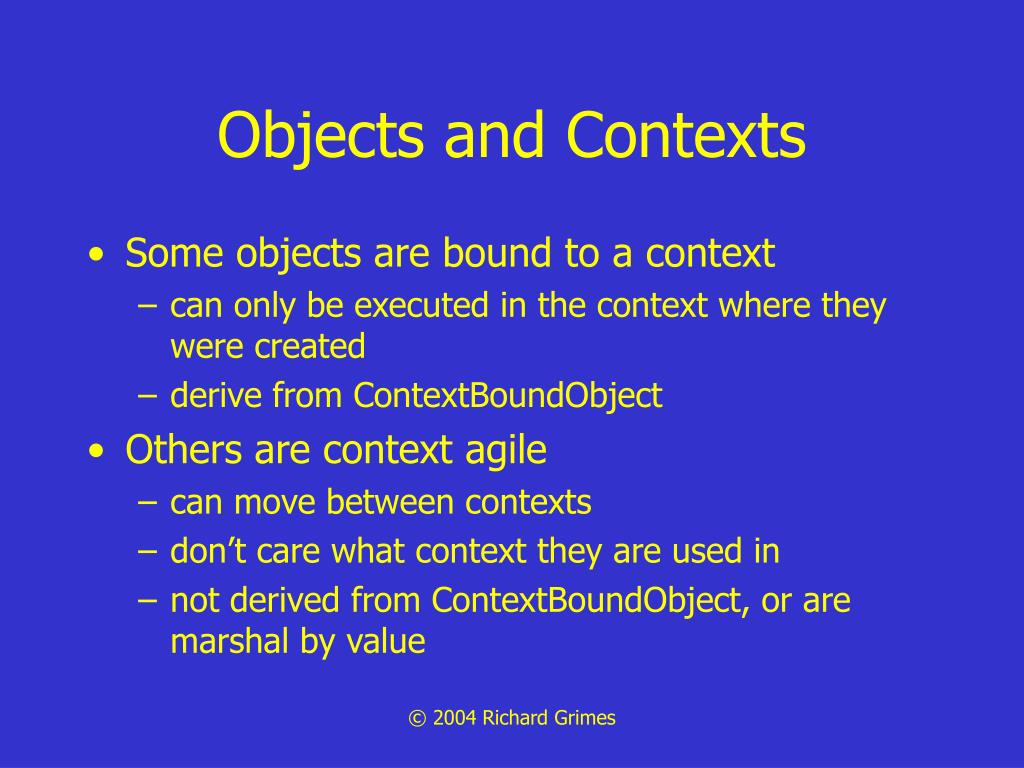 Objects and Contexts