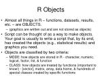 r objects