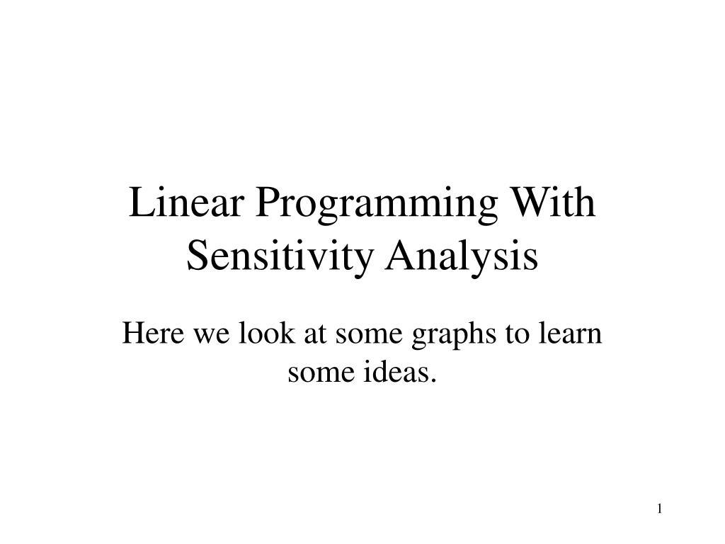 Linear Programming With Sensitivity Analysis