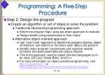 programming a five step procedure14