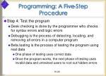 programming a five step procedure20
