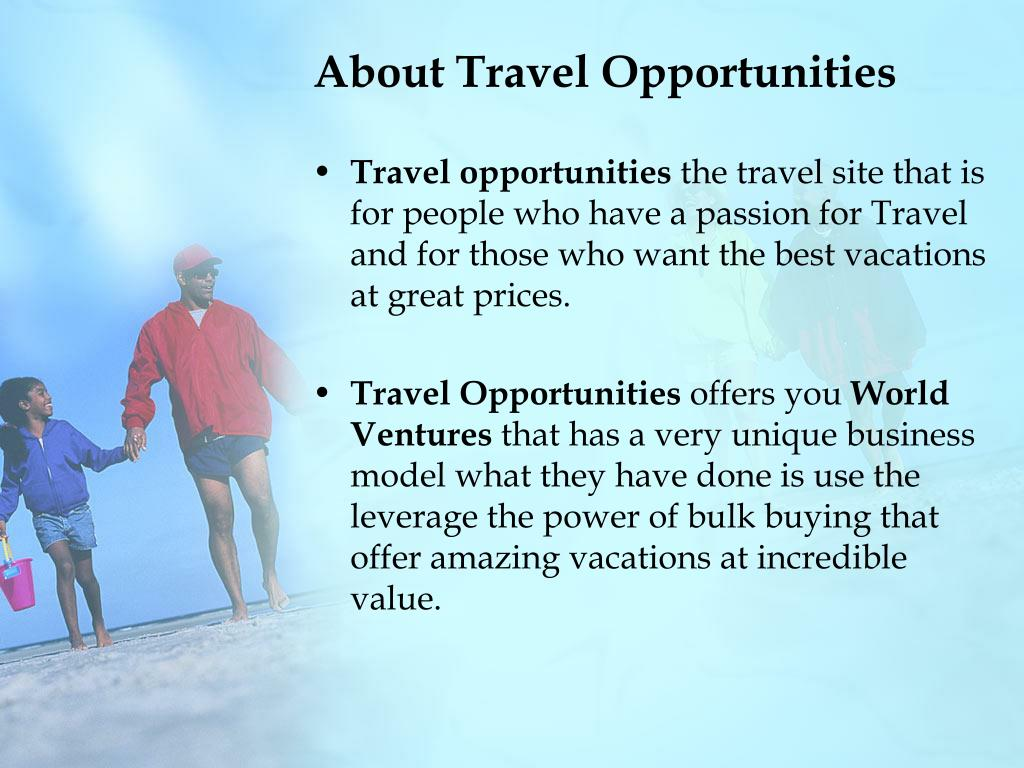 About Travel Opportunities