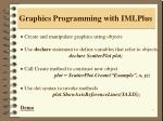 graphics programming with imlplus