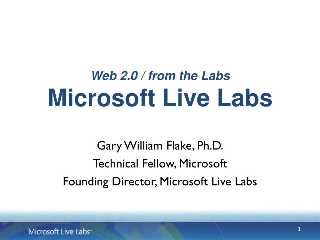 web 2 0 from the labs microsoft live labs l.