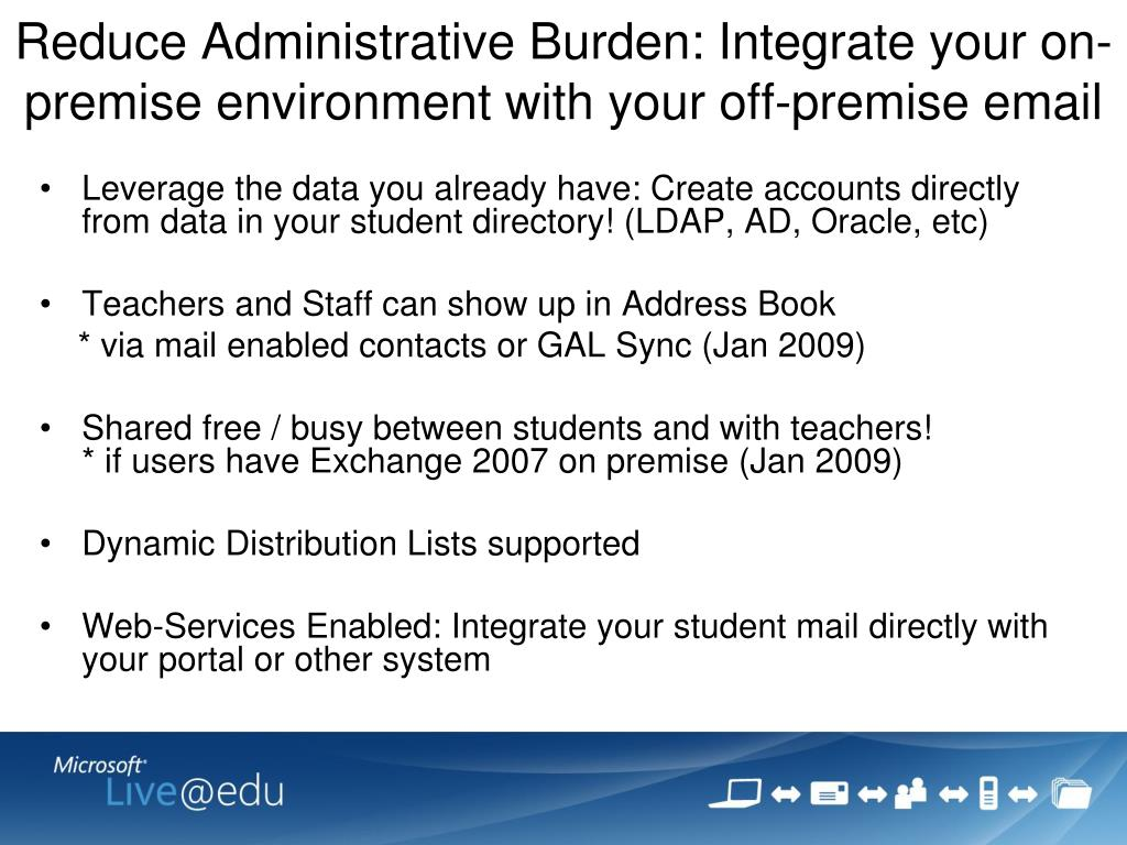 Reduce Administrative Burden: Integrate your on-premise environment with your off-premise email