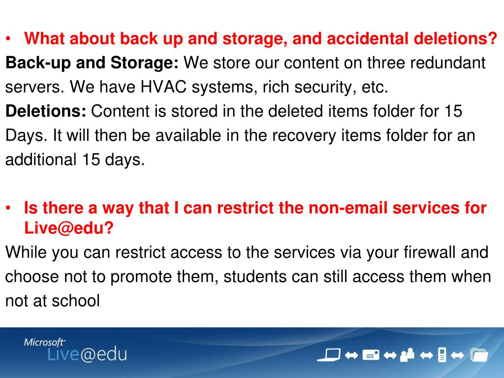 What about back up and storage, and accidental deletions?