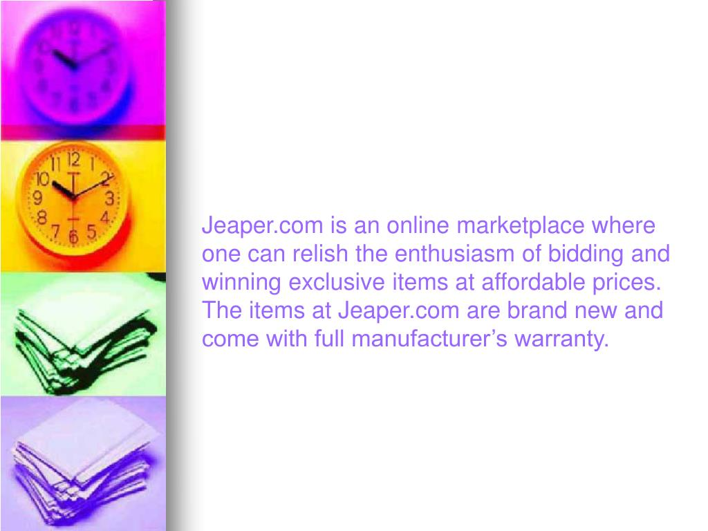 Jeaper.com is an online marketplace where one can relish the enthusiasm of bidding and winning exclusive items at affordable prices. The items at Jeaper.com are brand new and come with full manufacturer's warranty.