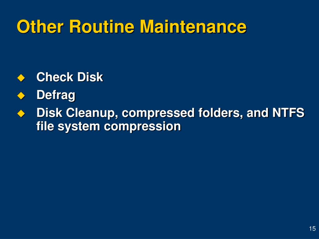 Other Routine Maintenance