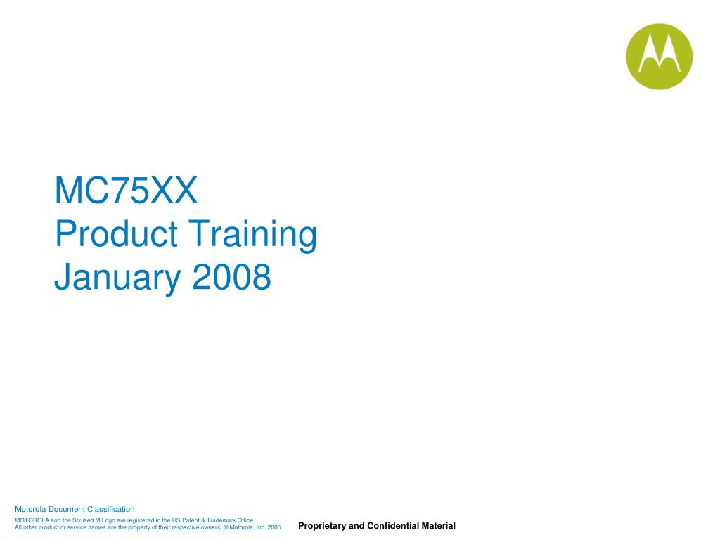 mc75xx product training january 2008 l.