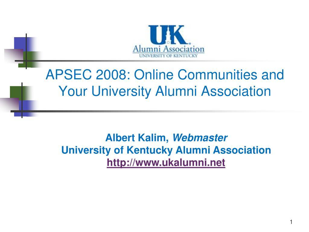 apsec 2008 online communities and your university alumni association l.
