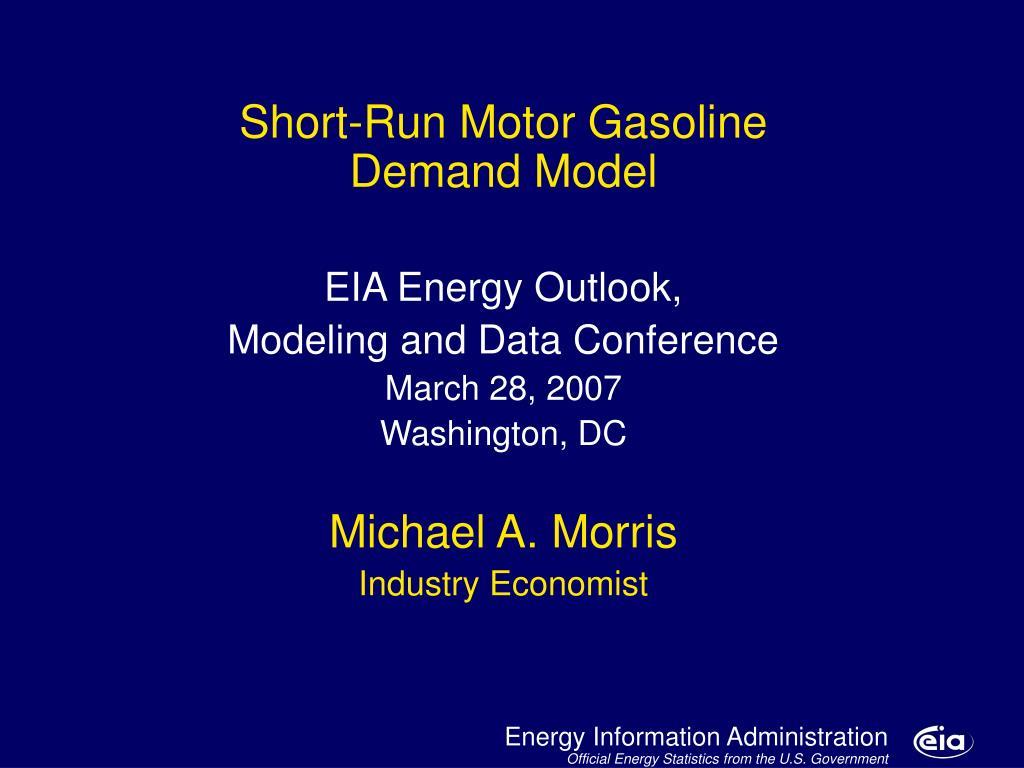 motor gasoline model major developments and issues l.