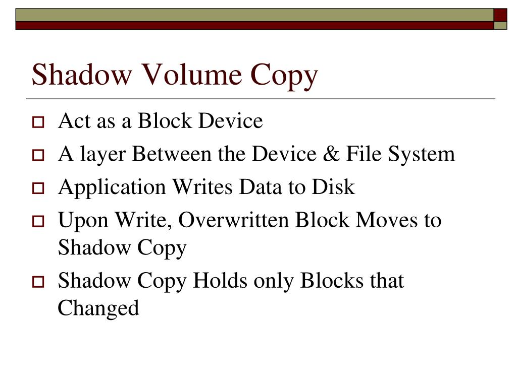 Shadow Volume Copy
