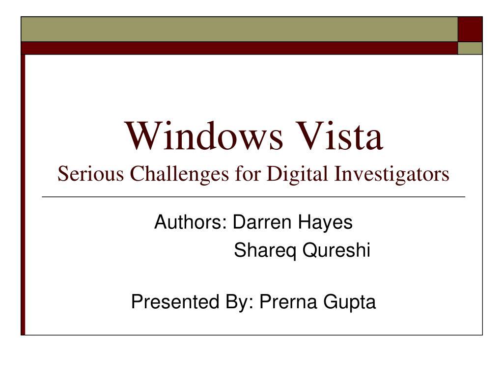 windows vista serious challenges for digital investigators l.