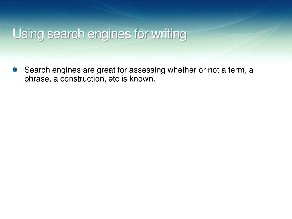 Using search engines for writing
