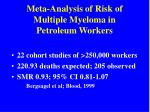 meta analysis of risk of multiple myeloma in petroleum workers