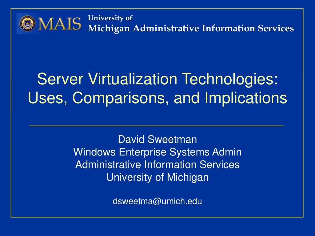 server virtualization technologies uses comparisons and implications l.