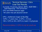 terminal services citrix load test results