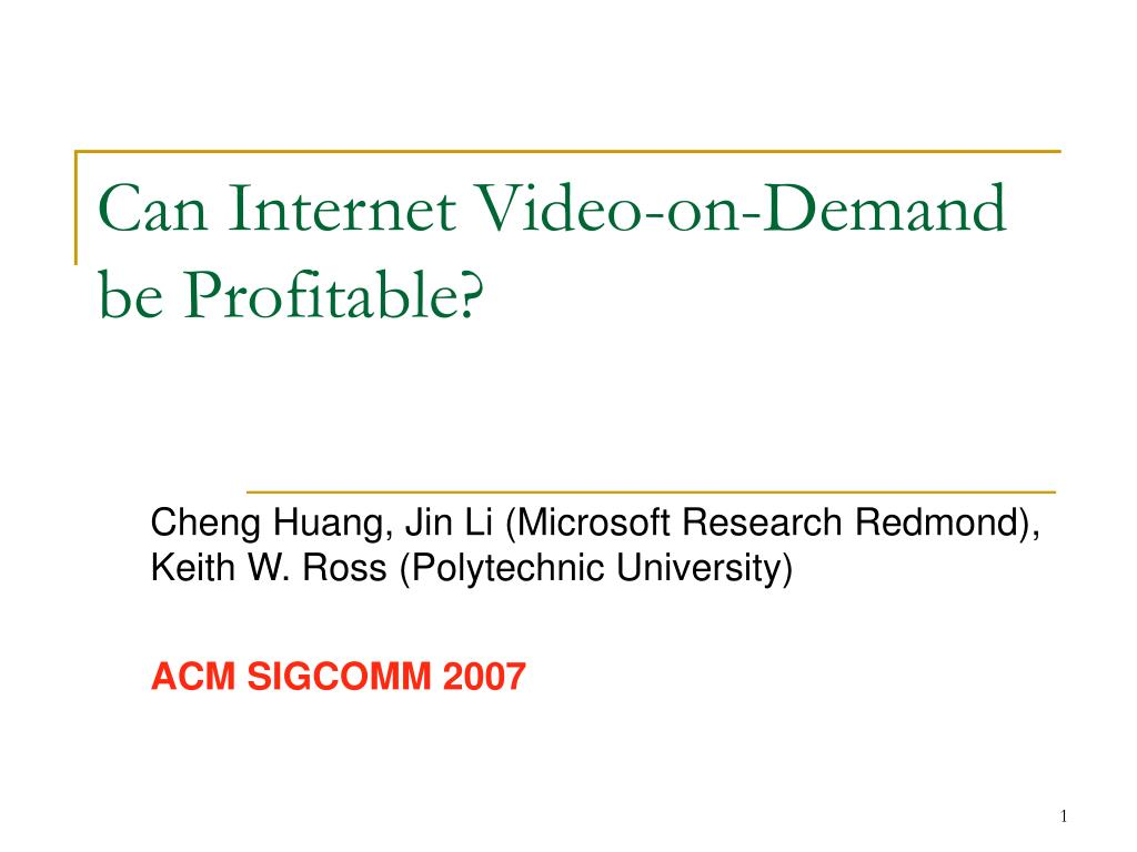 Can Internet Video-on-Demand be Profitable?