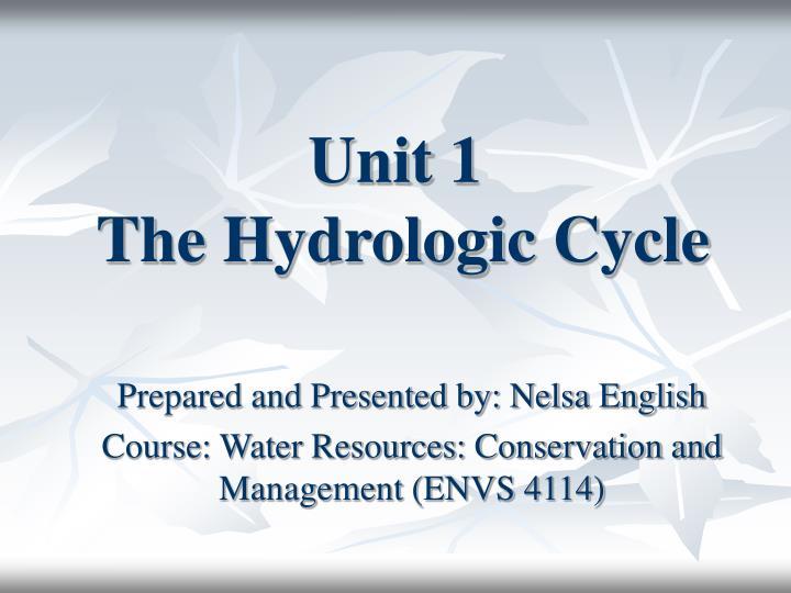 unit 1 the hydrologic cycle n.