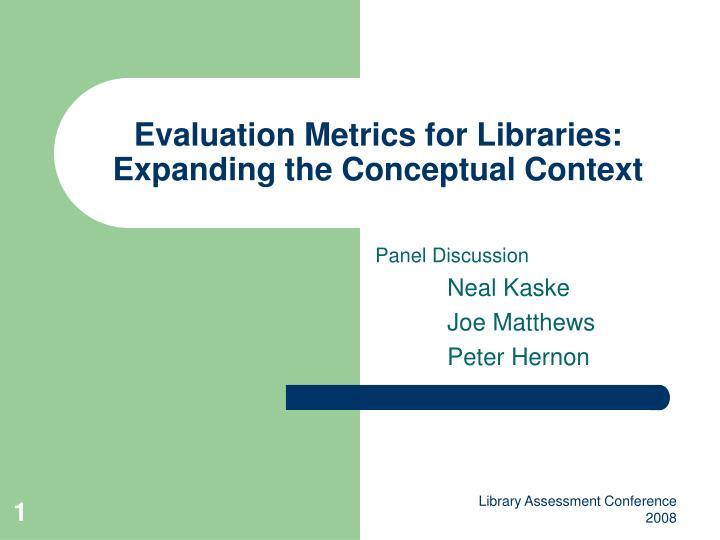 Evaluation metrics for libraries expanding the conceptual context
