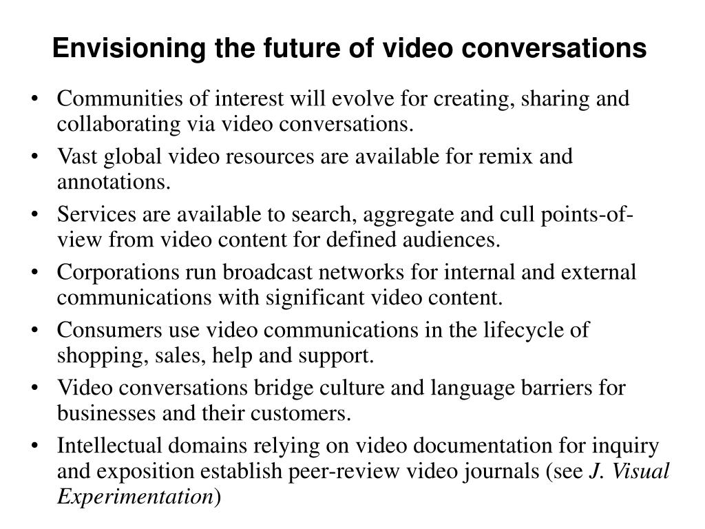 Envisioning the future of video conversations