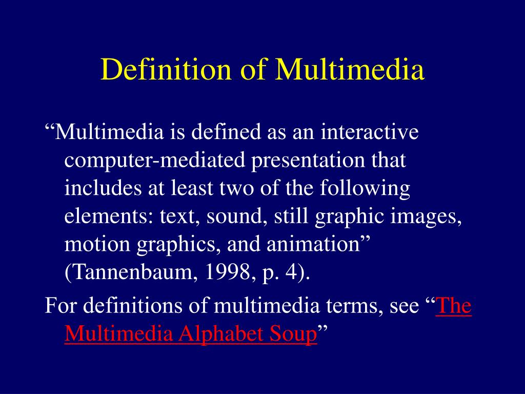 Definition of Multimedia