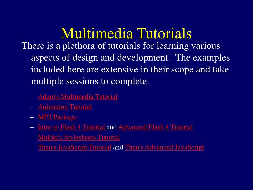 Adam's Multimedia Tutorial